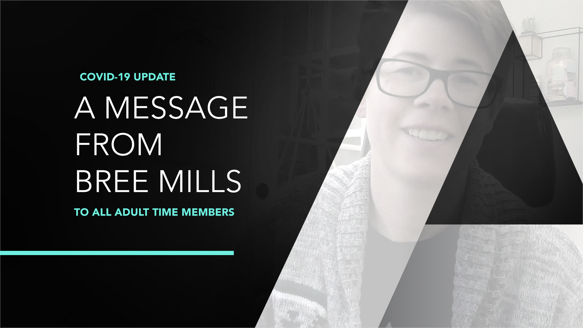An Important Message to our Members - Bree Mills 1