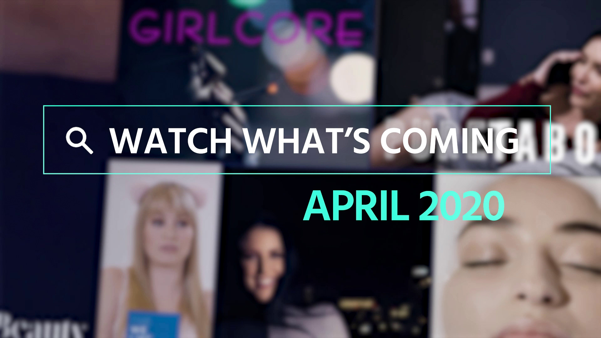 Watch What's Coming | April 2020 1