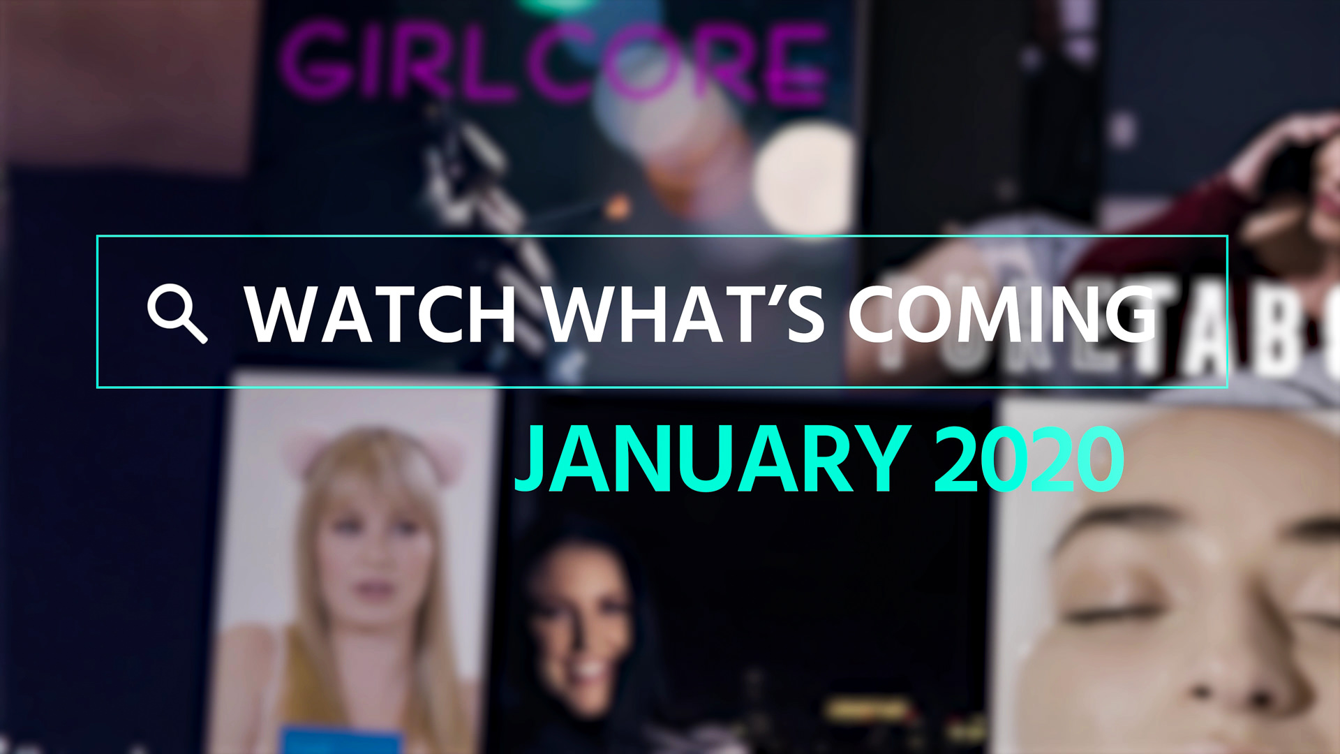 Watch What's Coming | January 2020 1