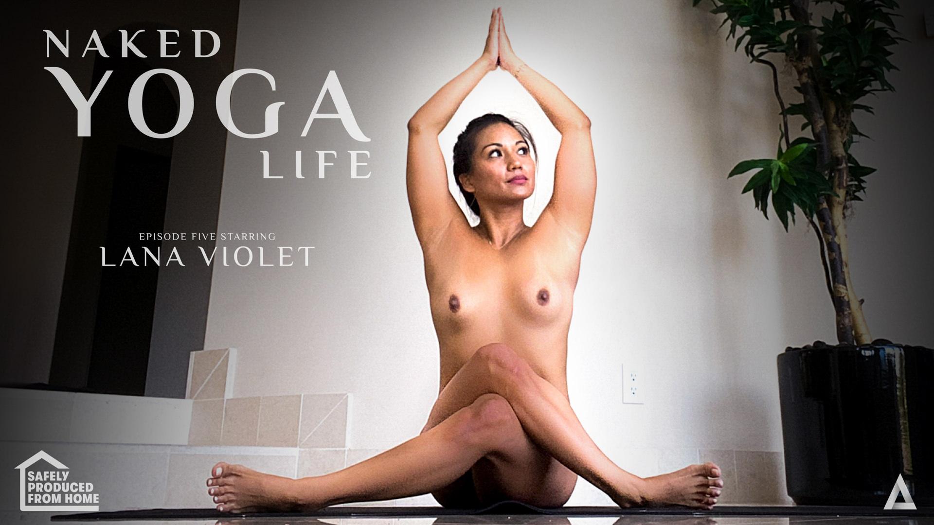 Naked Yoga Life - Lana Violet - Lana Violet 1