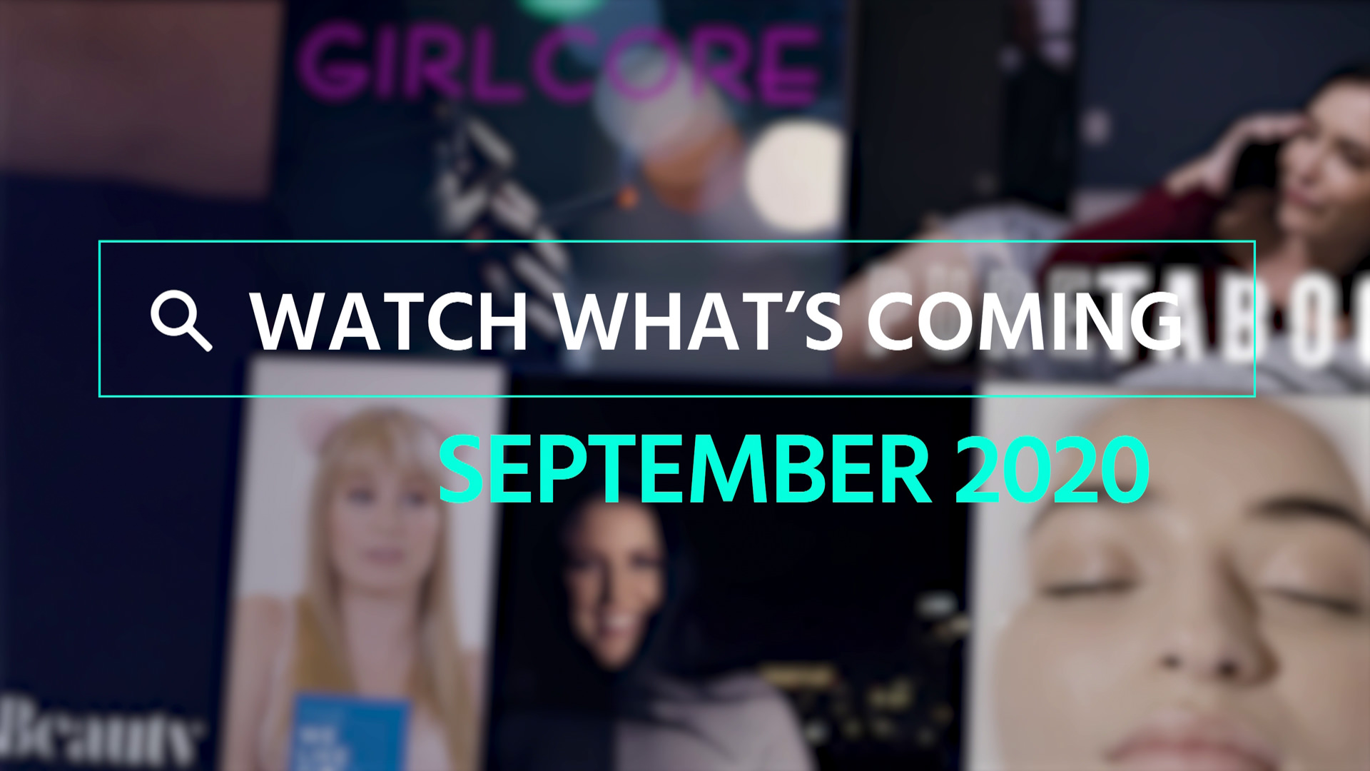 Watch What's Coming | September 2020 1