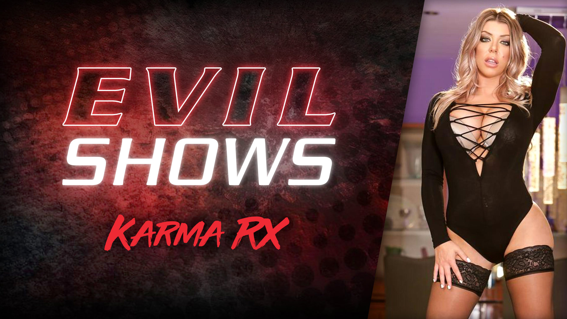 Evil Shows - Karma Rx - Karma Rx 1