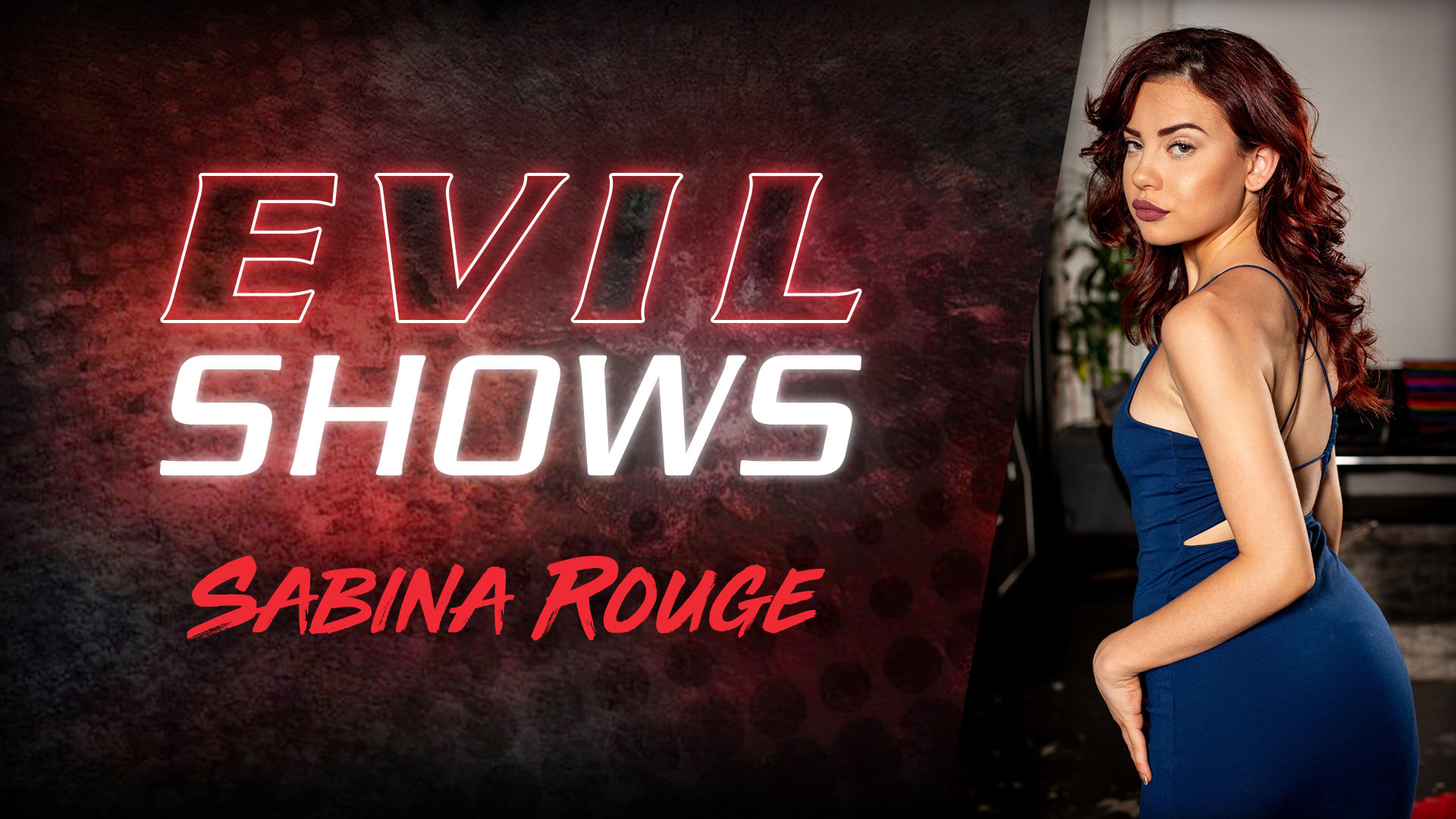 Evil Shows - Sabina Rouge - Sabina Rouge 1