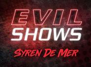Evil Shows - Syren De Mer - Syren De Mer 1