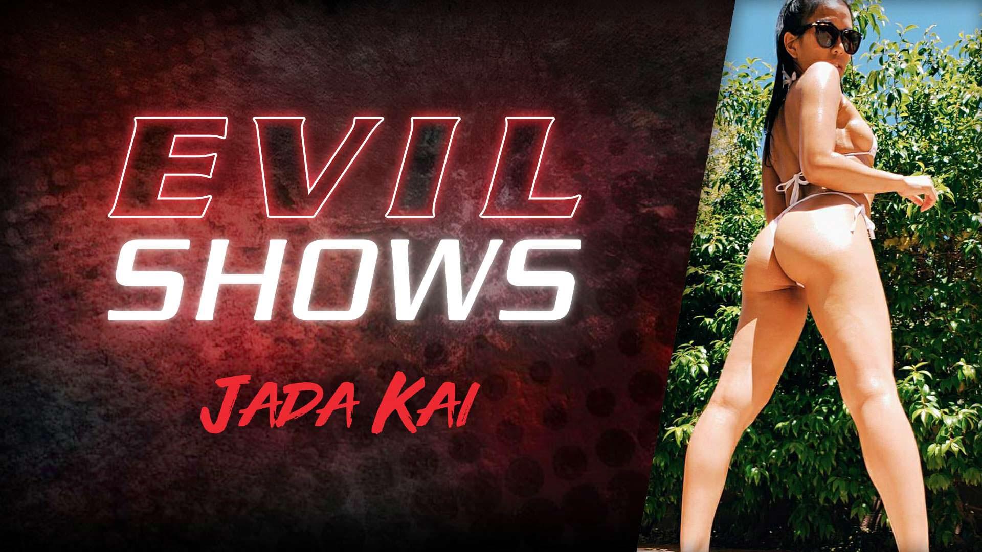 Evil Shows - Jada Kai - Jada Kai 1