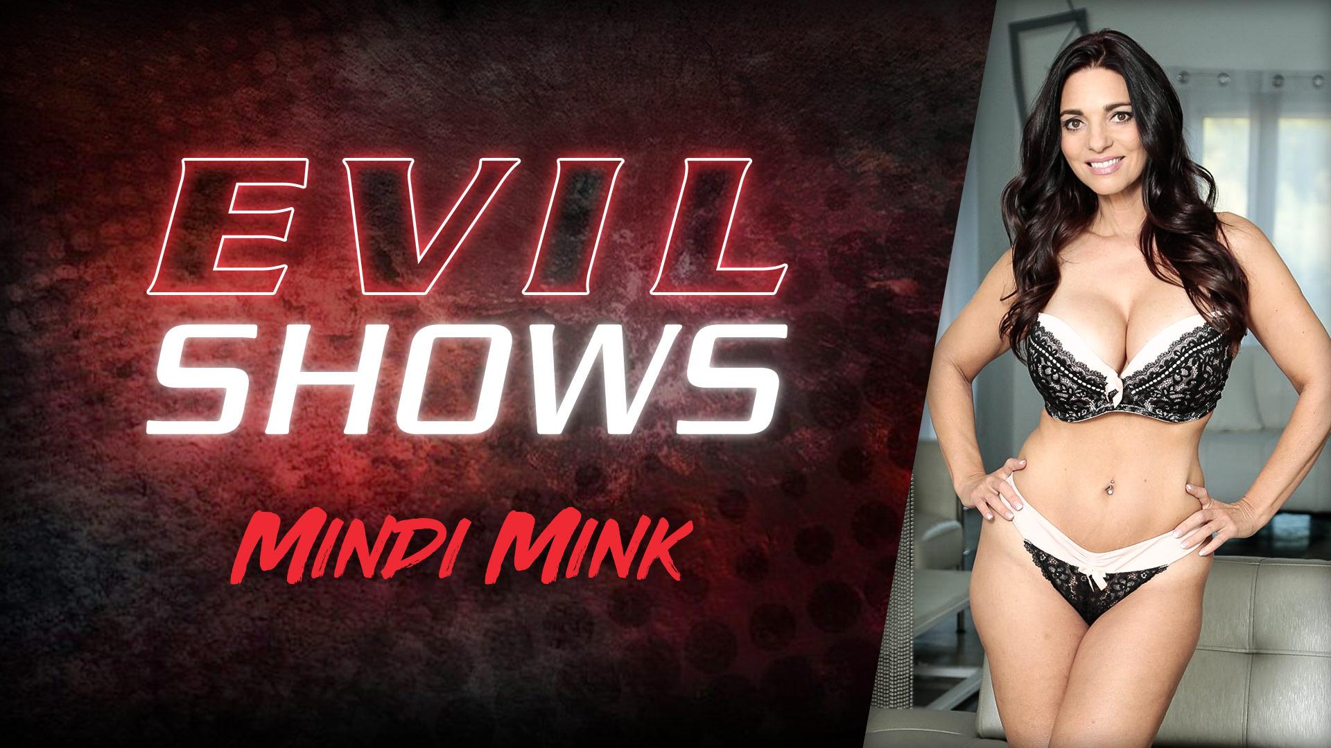 Evil Shows - Mindi Mink - Mindi Mink 1