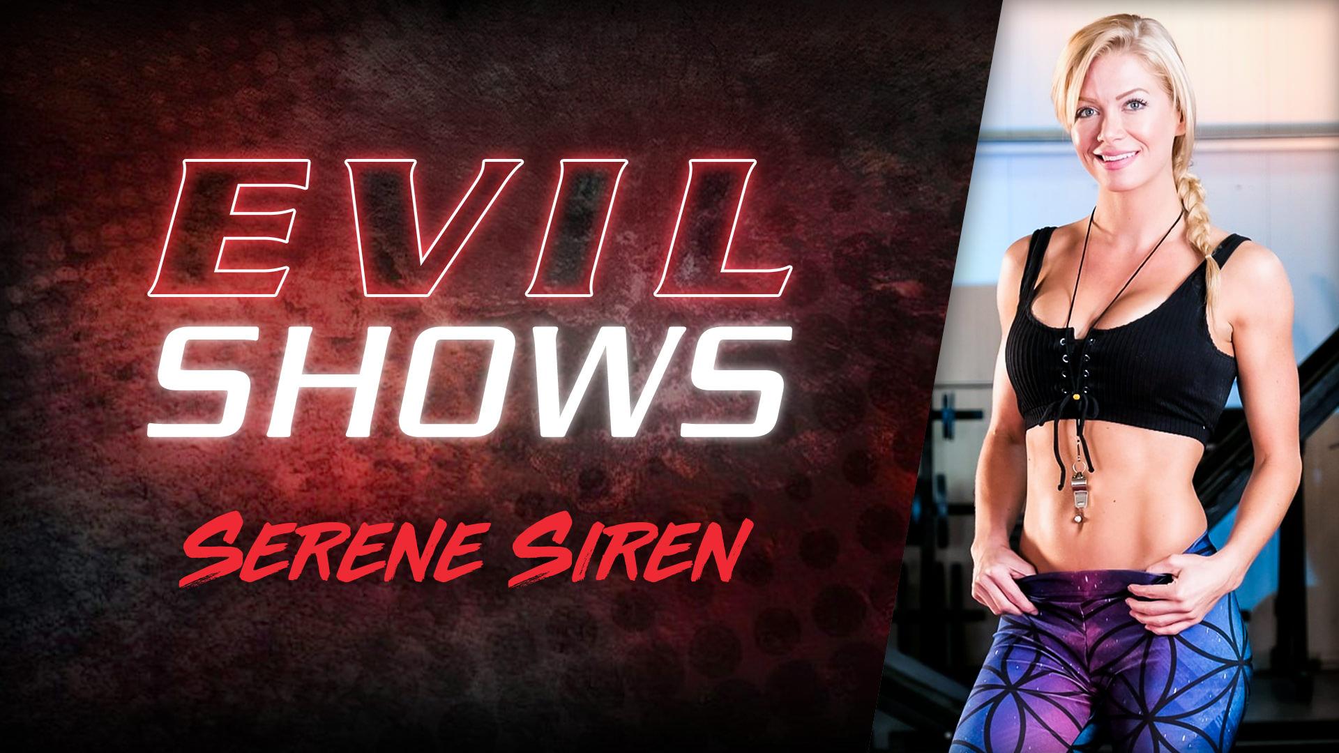 Evil Shows - Serene Siren - Serene Siren 1