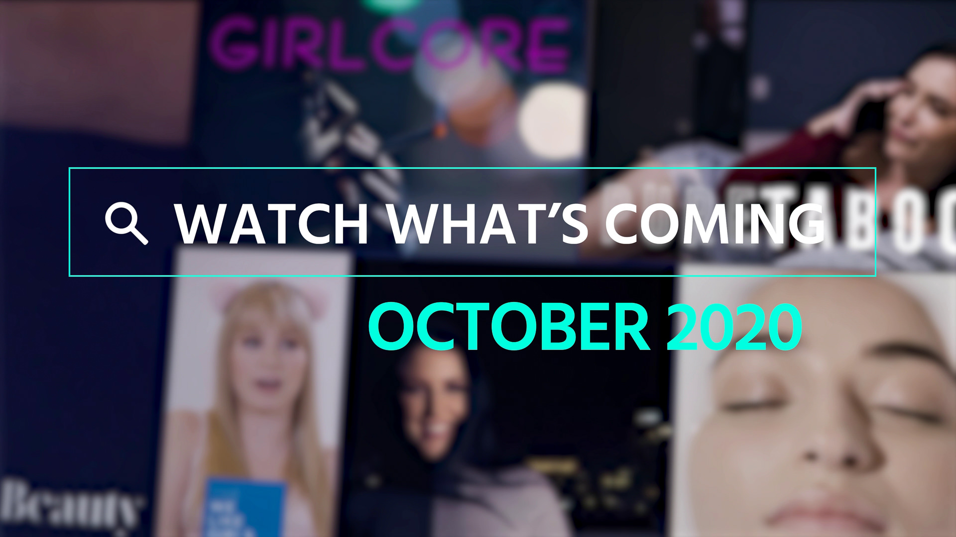 Watch What's Coming | October 2020 1