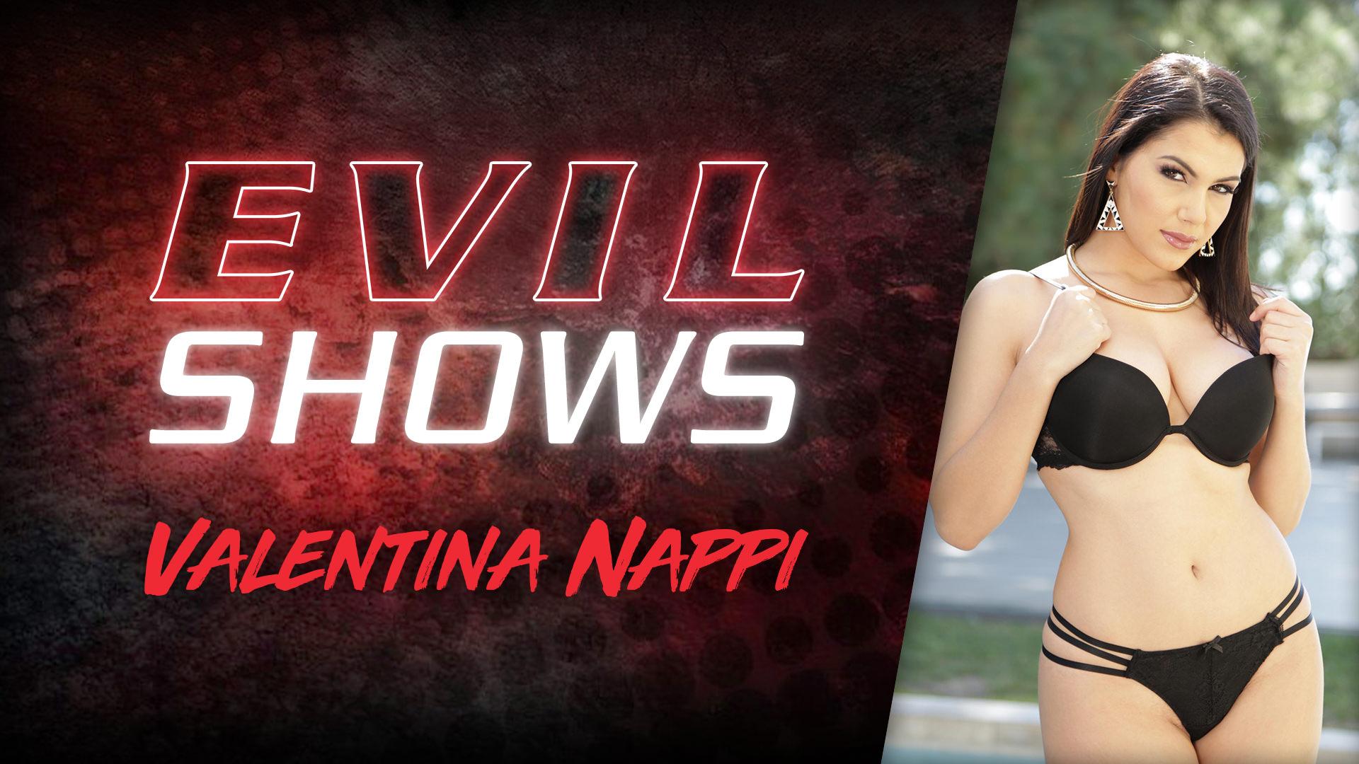 Evil Shows - Valentina Nappi - Valentina Nappi 1