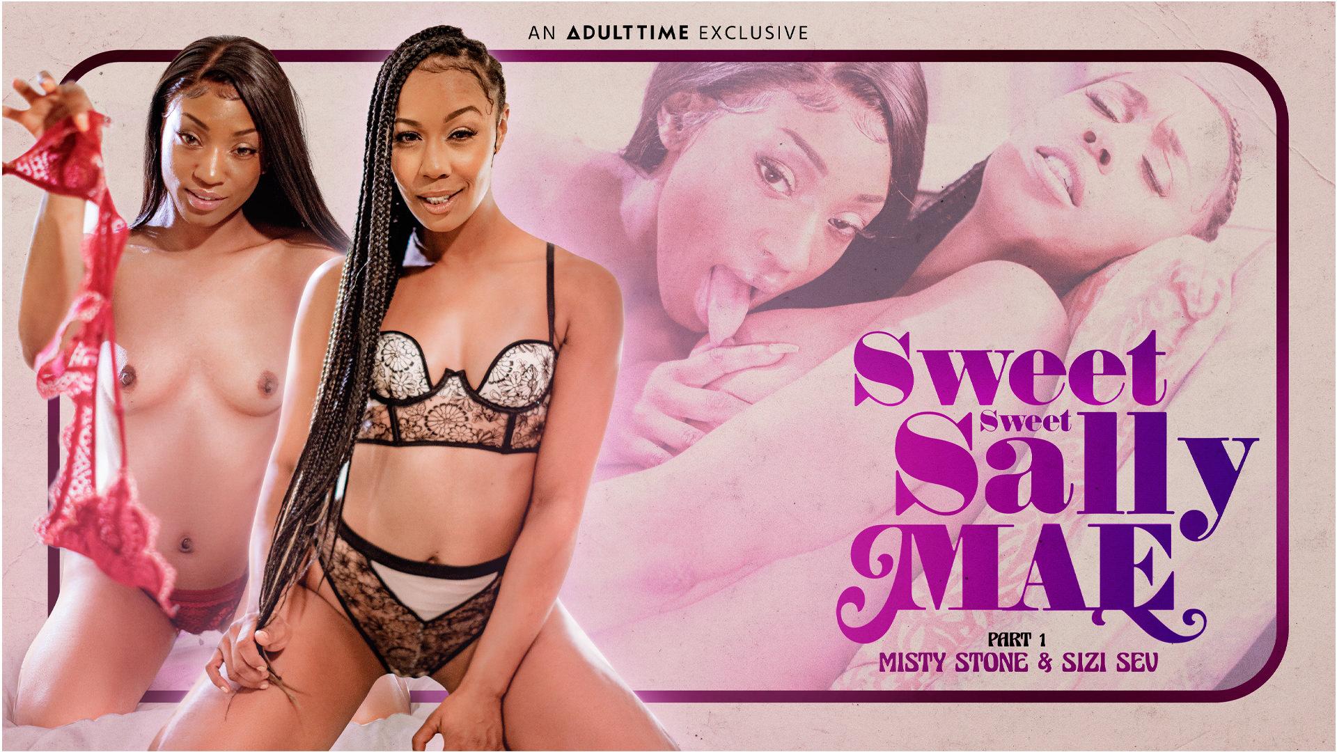 Sweet Sweet Sally Mae - Part 1 - Misty Stone & Sizi Sev 1